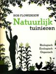 'Natuurlijk tuinieren' - Bob Flowerdew