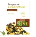 'Drogen als bewaarmethode' Roos Van Hoof