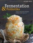 'Fermentation & Probiotika' Michael Dietz