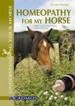 Homeopathy for my Horse van Claudia Naujoks