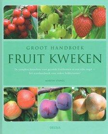 'Groot handboek fruit kweken' - Martin Stangl