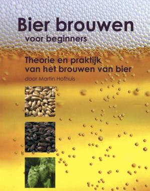 'Bierbrouwen voor beginners' - Hofhuis