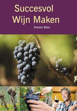 'Succesvol Wijn Maken' Antoon Balis