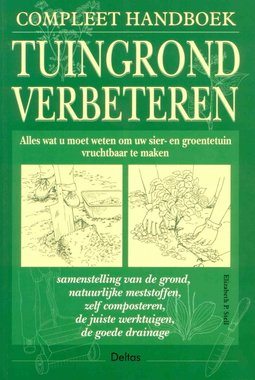 'Compleet Handboek Tuingrond Verbeteren' - Elizabeth P. Stell