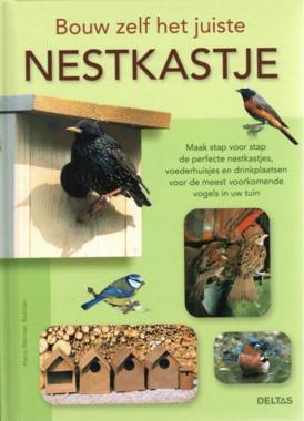 'Bouw zelf het juiste nestkastje' Hans-Werner Bastian