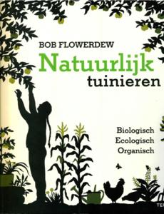 Natuurlijk tuinieren van Bob Flowerdew