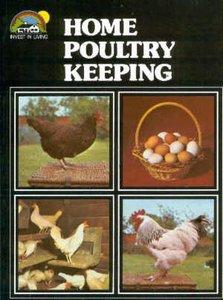 Home Poultry keeping van Dr. Geoffrey Eley