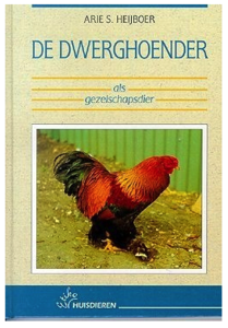 'De dwerghoender'- Arie S. Heijboer