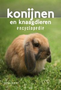 'konijnen en knaagdieren encyclopedie'- Esther Verhoef