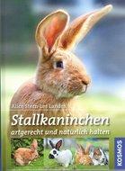 'Stallkaninchen Artgerecht und natürlich halten' Alice Stern-Les Landes