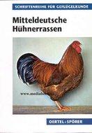 Mitteldeutsche Hühnerrassen  Armin Six